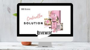 """The Cinderella Solution"" FRIENDLY REVIEW (works or not?)"
