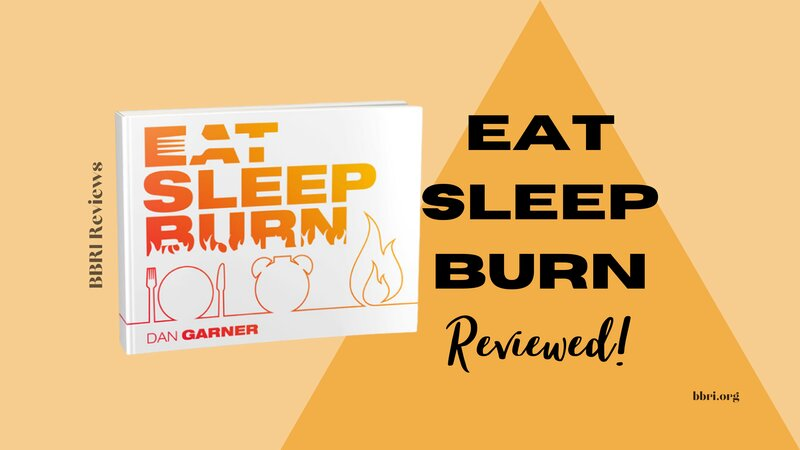 Eat Sleep Burn [REVIEW]… will this HELP YOU?? have a read