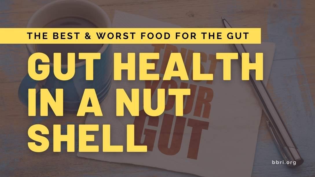 Gut Health In A Nutshell