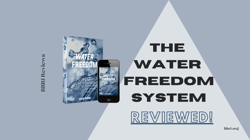 "Real Review of ""Water Freedom System""… could it save you?"